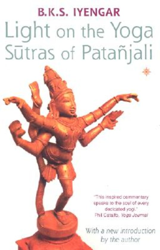 B. K. S. Iyengar Light on Yoga Sutras of Patanjali