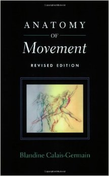 Blandine Calais-Germain Anatomy of Movement