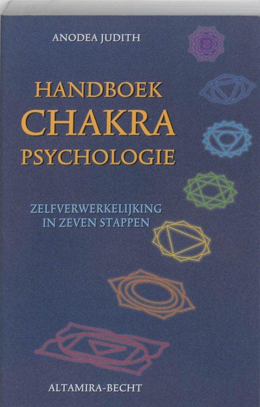 Anodea Judith Handboek Chakrapsychologie Zelfverwerkelijking in 7 stappen