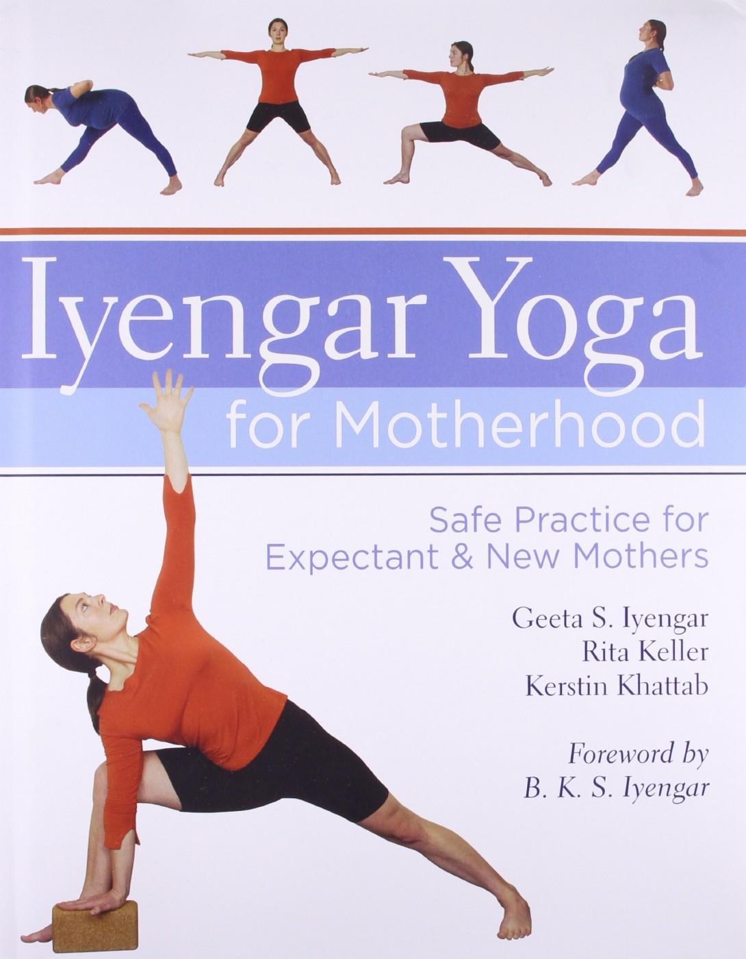 Geeta S. Iyengar, Rita Keller en Kerstin Khattab Iyengar Yoga for Motherhood
