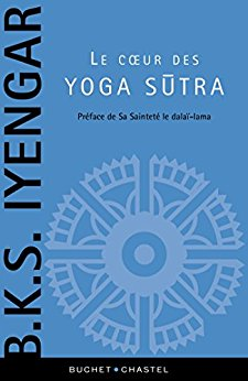 Le cœur des Yoga Sùtra